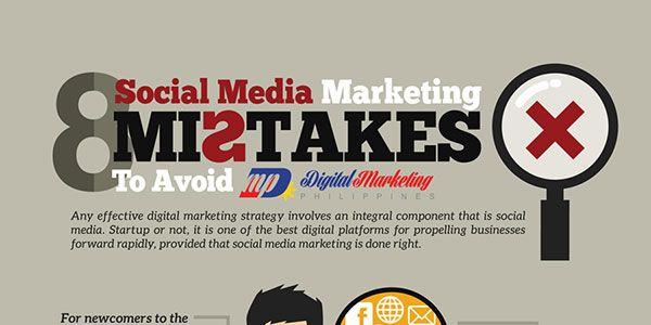 8 Social Media Marketing Mistakes To Avoid