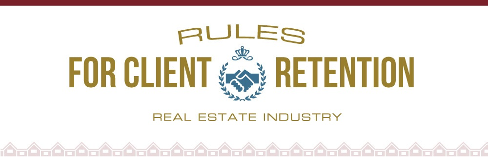 Real Estate Rules for Client Retention